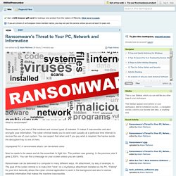 Ransomware's Threat to Your PC, Network and Information