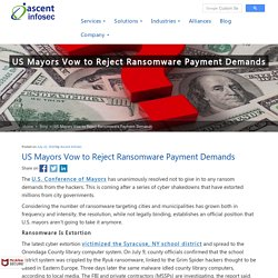 US Mayors Vow to Reject Ransomware Payment Demands