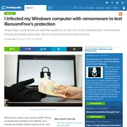 I infected my Windows computer with ransomware to test RansomFree's protection