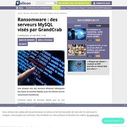 Ransomware : des serveurs MySQL visés par GrandCrab