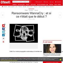 Ransomware WannaCry : et si ce n'était que le début ?