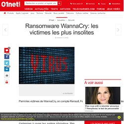 Ransomware WannaCry: les victimes les plus insolites