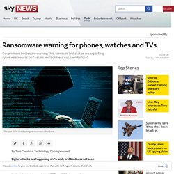 Ransomware warning for phones, watches and TVs