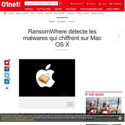 RansomWhere détecte les malwares qui chiffrent sur Mac OS X