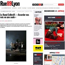 Le Raoul Collectif : « Accorder nos voix en une seule »