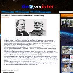 Le clan anti Raoult est lié au clan Pasteur contre Béchamp