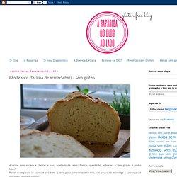 Pão Branco (farinha de arroz+Schar) - Sem glúten