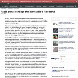 PHYSORG 12/04/12 Rapid climate change threatens Asia's Rice Bowl