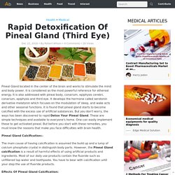 Rapid Detoxification Of Pineal Gland