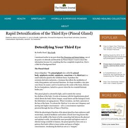 Rapid Detoxification of the Third Eye (Pineal Gland)