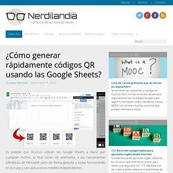 ¿Cómo generar rápidamente códigos QR usando las Google Sheets?
