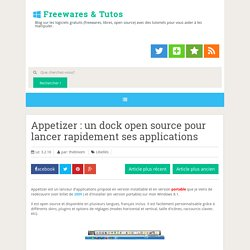 Appetizer : un dock open source pour lancer rapidement ses applications