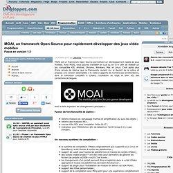 MOAI, un framework Open Source pour rapidement développer des jeux vidéo mobiles passe en version 1.5