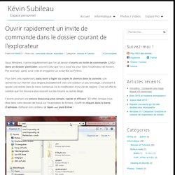Ouvrir rapidement un invite de commande dans le dossier courant de l'explorateur - Kévin Subileau