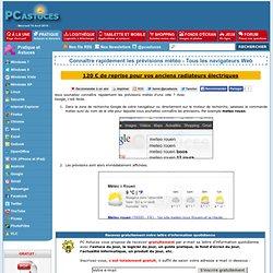Connaître rapidement les prévisions météo - Tous les navigateurs Web