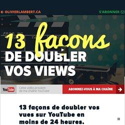 13 trucs pour rapidement avoir plus de vues sur vos vidéos YouTube