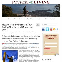 How to Rapidly Increase Your Pullup Numbers in 3 Months or Less | Physical Living - StumbleUpon