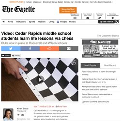 Video: Cedar Rapids middle school students learn life lessons via chess