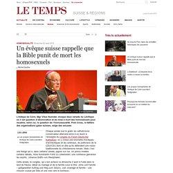 Un évêque suisse rappelle que la Bible punit de mort les homosexuels