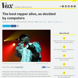 The best rapper alive, as decided by computers