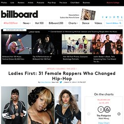 Ladies First: 31 Female Rappers Who Changed Hip-Hop