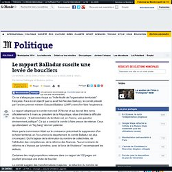 Le rapport Balladur suscite une levée de boucliers - Politique -