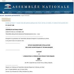 4214 - Rapport de MM. Claude Birraux et Jean-Yves Le Déaut, établi au nom de cet office, sur l'innovation à l'épreuve des peurs et des risques