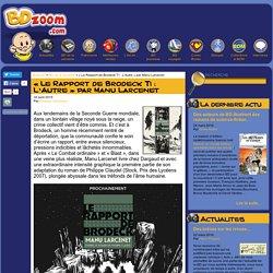 « Le Rapport de Brodeck T1 : L'Autre » par Manu Larcenet