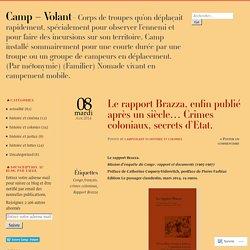 Le rapport Brazza, enfin publié après un siècle… Crimes coloniaux, secrets d'Etat.
