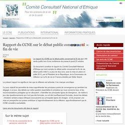 Rapport du CCNE sur le débat public concernant la fin de vie