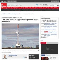 Le BAPE rend un rapport critique sur le gaz de schiste