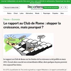 Le rapport au Club de Rome: stopper la croissance, mais pourquoi?