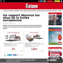 Un rapport dénonce les abus de la troïka européenne