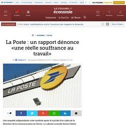 La Poste : un rapport dénonce «une réelle souffrance au travail»