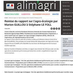 Remise du rapport sur l'agro-écologie par Marion GUILLOU à Stéphane LE FOLL
