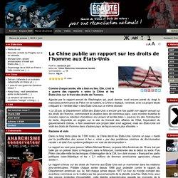 La Chine publie un rapport sur les droits de l'homme aux États-Unis