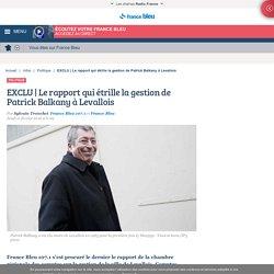 EXCLU Le rapport qui étrille la gestion de Patrick Balkany à Levallois