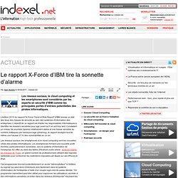 Le rapport X-Force d'IBM tire la sonnette d'alarme