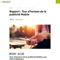 Rapport : Tour d'horizon de la publicité Mobile