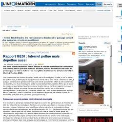 Rapport GESI : Internet pollue mais dépollue aussi