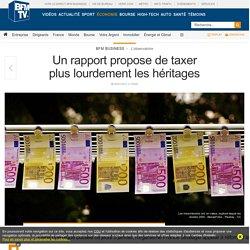 Un rapport propose de taxer plus lourdement les héritages