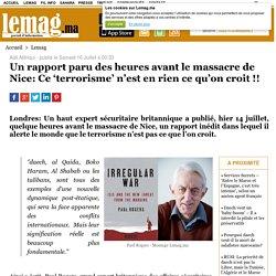 Un rapport paru des heures avant le massacre de Nice: Ce 'terrorisme' n'est en rien ce qu'on croit !!