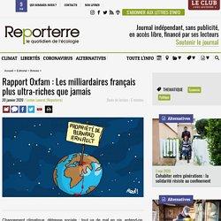 Rapport Oxfam: Les milliardaires français plus ultra-riches que jamais