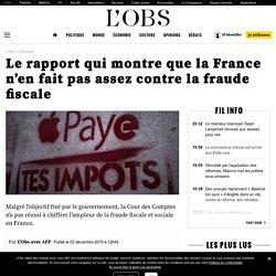 L'OBS, 2 déc 2019, Le rapport qui montre que la France n'en fait pas assez contre la fraude fiscale