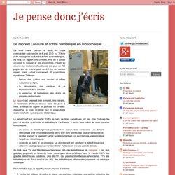 Le rapport Lescure et l'offre numérique en bibliothèque