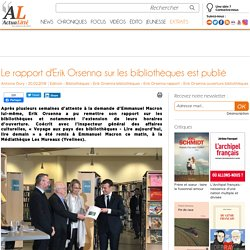 Lecture publique_Le rapport d'Erik Orsenna sur les bibliothèques est publié_rapport_ActuaLitté