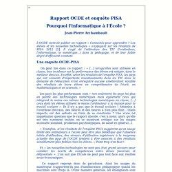 Rapport OCDE et enquête PISA. Pourquoi l'informatique à l'École?