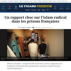 Un rapport choc sur l'islam radical dans les prisons françaises