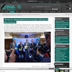 INRA 09/05/16 Remise du rapport Recherche et Innovation 2025 pour la filière forêt-bois