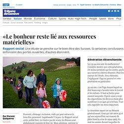 Rapport social: «Le bonheur reste lié aux ressources matérielles»